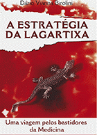 10 Livros que todo médico deve ler - A Estratégia da Lagartixa