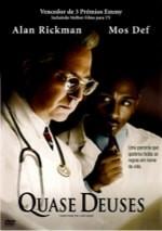 Filmes sobre médicos e medicina:  Quase Deuses